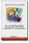 FUCKOWSKI, MEMORIAS DE UN INGENIERO