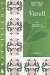 VITRALL, HISTÒRIA DE L´ART, BATXILLERAT