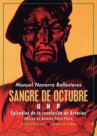 SANGRE DE OCTUBRE UHP. EPISODIOS DE LA REVOLUCIÓN DE ASTURIAS
