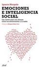 EMOCIONES E INTELIGENCIA SOCIAL: LAS CLAVES PARA UNA ALIANZA SOBRE LOS SENTIMIENTOS Y LA RAZÓN