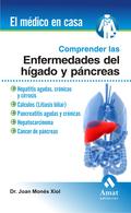 COMPRENDER ENFERMEDADES DEL HÍGADO Y PÁNCREAS : HEPATITIS AGUDA, CRÓNICAS Y CIRROSIS, CÁLCULOS,