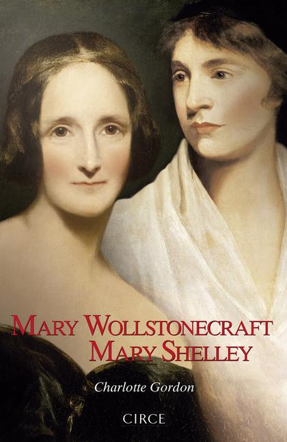 MARY WOLLSTONECRAFT MARY SHELLEY.