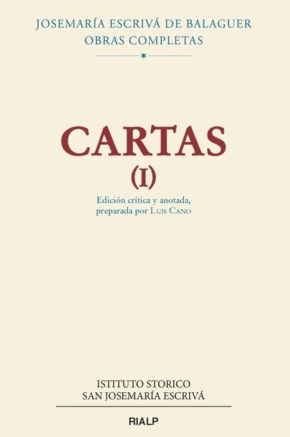 CARTAS I (EDICIÓN CRÍTICO-HISTÓRICA). RÚSTICA