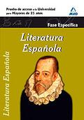 LITERATURA ESPAÑOLA, PRUEBA DE ACCESO A LA UNIVERSIDAD PARA MAYORES DE 25 AÑOS, FASE ESPECÍFICA