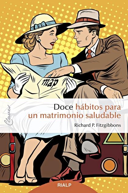 DOCE HÁBITOS PARA UN MATRIMONIO SALUDABLE