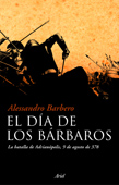 EL DÍA DE LOS BÁRBAROS: LA BATALLA DE ADRIANÓPOLIS, 9 DE AGOSTO DE 378