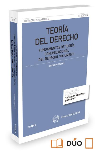 TEORÍA DEL DERECHO (VOLUMEN II) (PAPEL + E-BOOK). FUNDAMENTOS DE TEORÍA COMUNICACIONAL DEL DERE