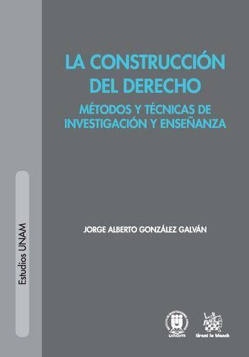 LA CONSTRUCCIÓN DEL DERECHO.