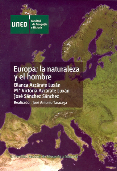 EUROPA : LA NATURALEZA Y EL HOMBRE