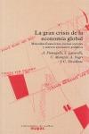 EL GRAN CRISIS DE LA ECONOMÍA GLOBAL : MERCADOS FINANCIEROS, LUCHAS SOCIALES Y NUEVOS ESCENARIO