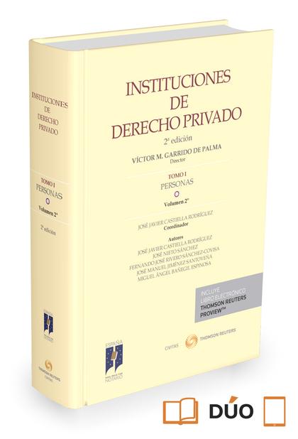 INSTITUCIONES DE DERECHO PRIVADO. TOMO I PERSONAS. VOLUMEN 2º (PAPEL + E-BOOK).