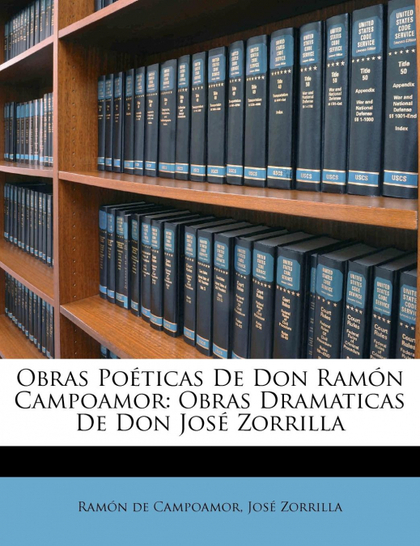OBRAS POÉTICAS DE DON RAMÓN CAMPOAMOR