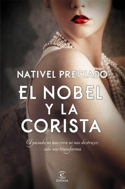 EL NOBEL Y LA CORISTA.