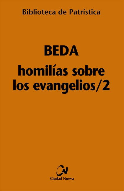 HOMILÍAS SOBRE LOS EVANGELIOS/2.