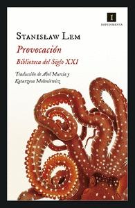 PROVOCACIÓN - BIBLIOTECA DEL SIGLO XXI.