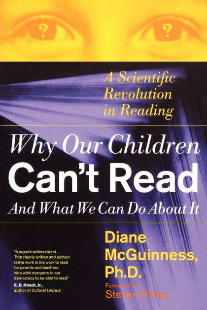 WHY OUR CHILDREN CAN´T READ AND WHAT WE CAN DO ABOUT IT