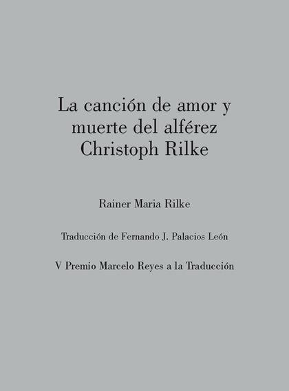 LA CANCIÓN DE AMOR Y MUERTE DEL ALFÉREZ CHRISTOPH RILKE.