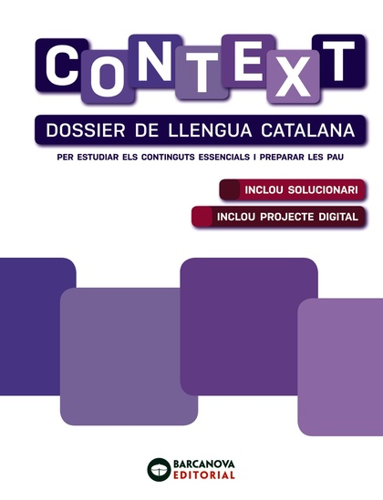 CONTEXT. DOSSIER DE LLENGUA CATALANA. BATXILLERAT.