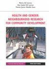 HEALTH AN GENDER : NEIGHBOURHOOD RESEARCH FOR COMMUNITY DEVELOPMENT