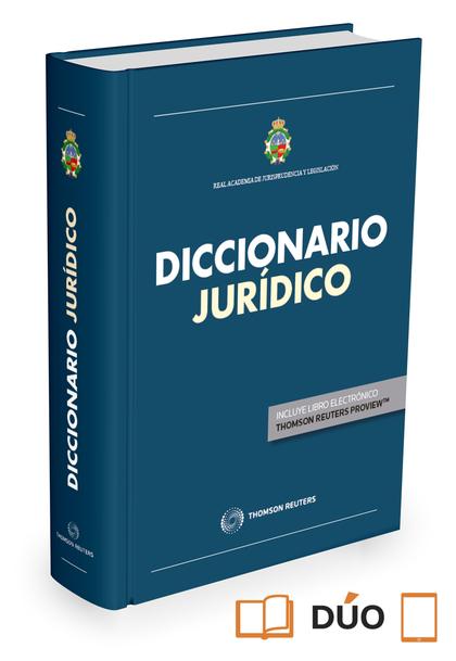DICCIONARIO JURIDICO REAL ACADEMIA JURISPRUDENCIA Y LEGISLA.
