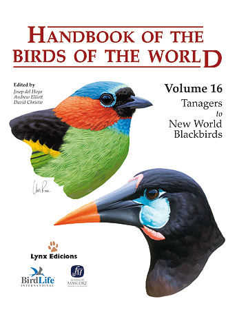 HANDBOOK OF THE BIRDS OF THE WORLD 16 : TANAGERS TO NEW WORLD BLACKBIRDS