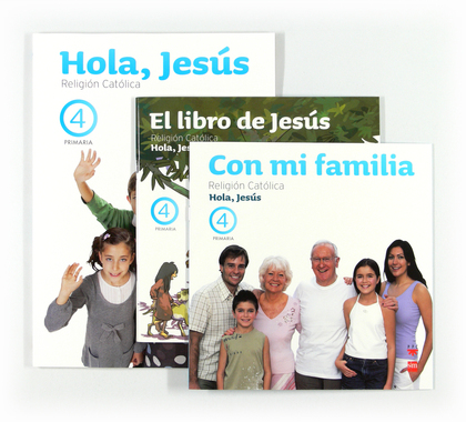 HOLA JESÚS, RELIGIÓN CATÓLICA, 4 EDUCACIÓN PRIMARIA