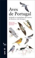 AVES DE PORTUGAL : INCLUINDO OS ARQUIPÉLAGOS DOS AÇORES, DA MADEIRA E DAS SELVAGENS