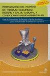 PREPARACIÓN DEL PUESTO DE TRABAJO: SEGURIDAD, HIGIENE, SALUD LABORAL Y CONDICIONES MEDIOAMBIENT