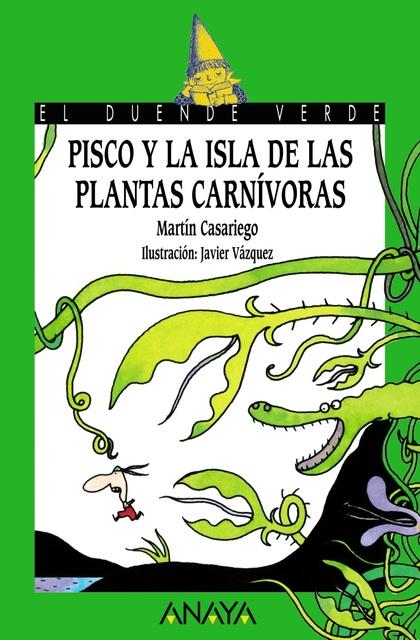 149. Pisco y la Isla de las Plantas Carnívoras