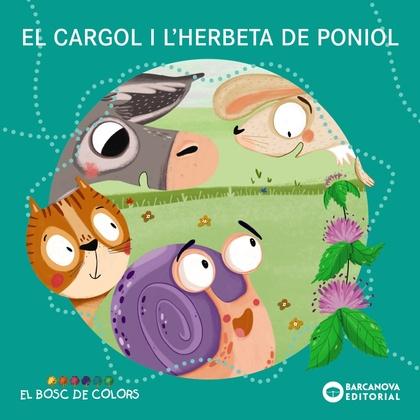 EL CARGOL I L´HERBETA DE PONIOL.
