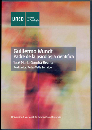 GUILLERMO WUNDT : PADRE DE LA PSICOLOGÍA CIENTÍFICA