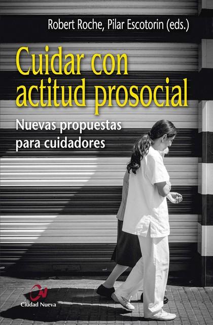 CUIDAR CON ACTITUD PROSOCIAL.