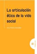 LA ARTICULACIÓN ÉTICA DE LA VIDA SOCIAL