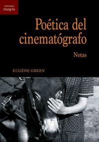 POÉTICA DEL CINEMATÓGRAFO. NOTAS