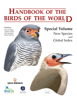 HANDBOOK OF THE BIRDS OF THE WORLD : NEW SPECIES AND GLOBAL INDEX
