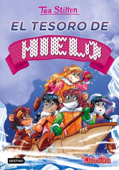 EL TESORO DE HIELO. TEA STILTON 7