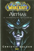WORLD OF WARCRAFT ARTHAS ASCENSION DEL REY EXANIME.