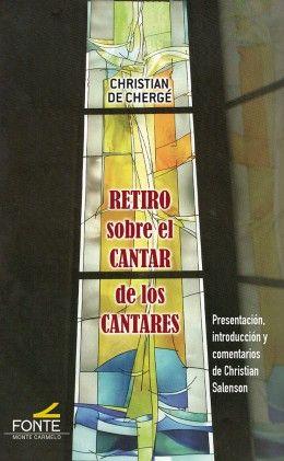RETIRO SOBRE EL CANTAR DE LOS CANTARES.