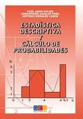 ESTADÍSTICA DESCRIPTIVA Y CÁLCULO DE PROBABILIDADES.