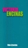 VICTORIA ENCINAS -NON-ERECTUS