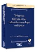 TODO SOBRE EXPROPIACIONES URBANÍSTICAS CON PAGO EN ESPECIE