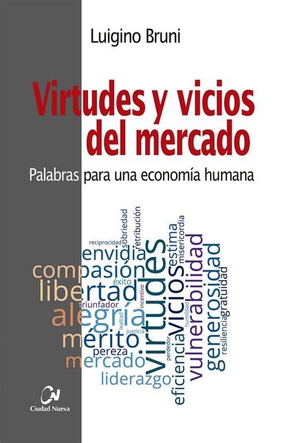 VIRTUDES Y VICIOS DEL MERCADO