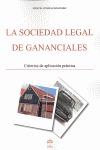 LA SOCIEDAD LEGAL DE GANANCIALES. CRITERIOS DE APLICACION PRACTICA