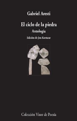 EL CICLO DE LA PIEDRA. ANTOLOGÍA