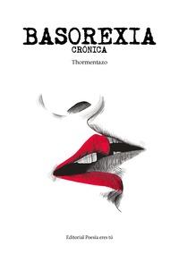 BASOREXIA CRONICA