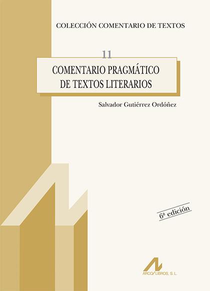 COMENTARIO PRAGMÁTICO DE TEXTOS LITERARIOS