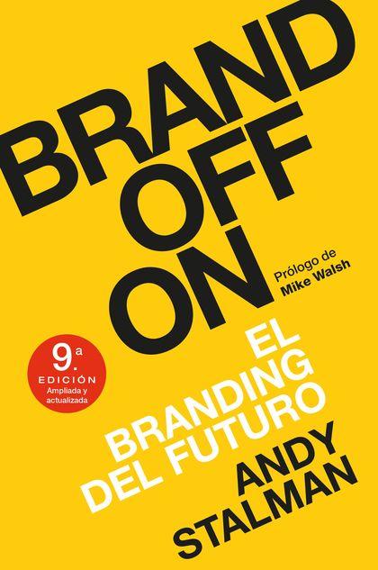BRANDOFFON. EL BRANDING DEL FUTURO