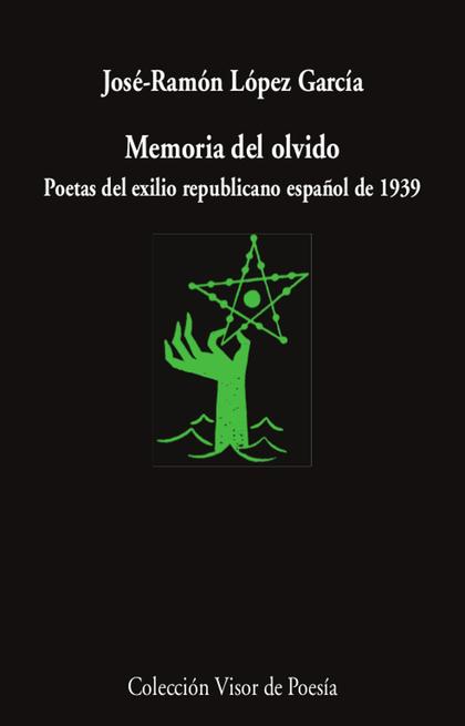 MEMORIA DEL OLVIDO                                                              POETAS DEL EXIL