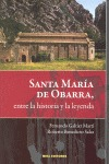 SANTA MARÍA DE OBARRA, ENTRE LA HISTORIA Y LA LEYENDA (INMINENTE)