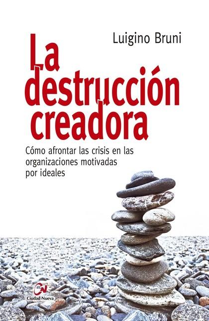 DESTRUCCIÓN CREADORA, LA
